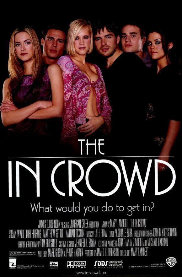 The In Crowd (2000 film) The In Crowd Movie Posters From Movie Poster Shop