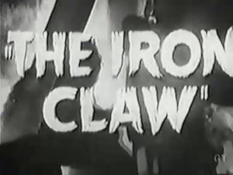 The Iron Claw (1941 serial) The Iron Claw Movie Serial Trailer 1941 YouTube