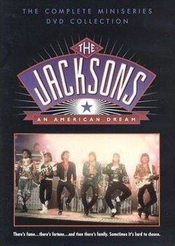 The Jacksons: An American Dream The Jacksons An American Dream Wikipedia