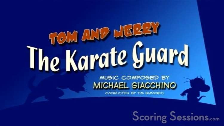 The Karate Guard Michael Giacchino scores TOM JERRY THE KARATE GUARD on Vimeo
