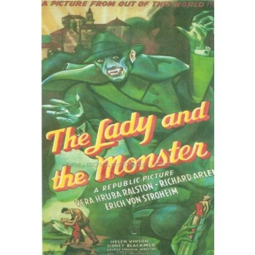 The Lady and the Monster LADY AND THE MONSTER 1944