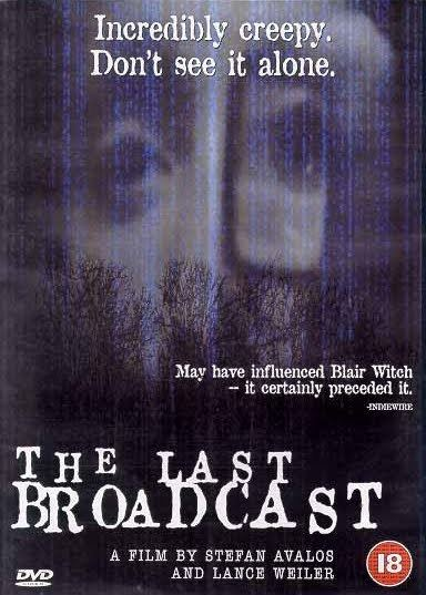 The Last Broadcast (film) Collected Cinema Underrated Found Footage Horror The Last
