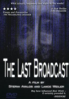 The Last Broadcast (film) The Last Broadcast film Wikipedia
