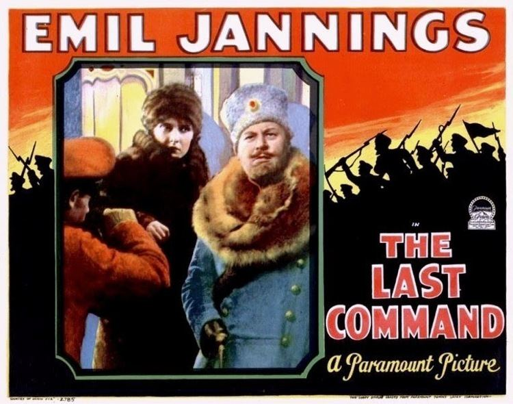 The Last Command (1928 film) The Last Command 1928 film Alchetron the free social encyclopedia