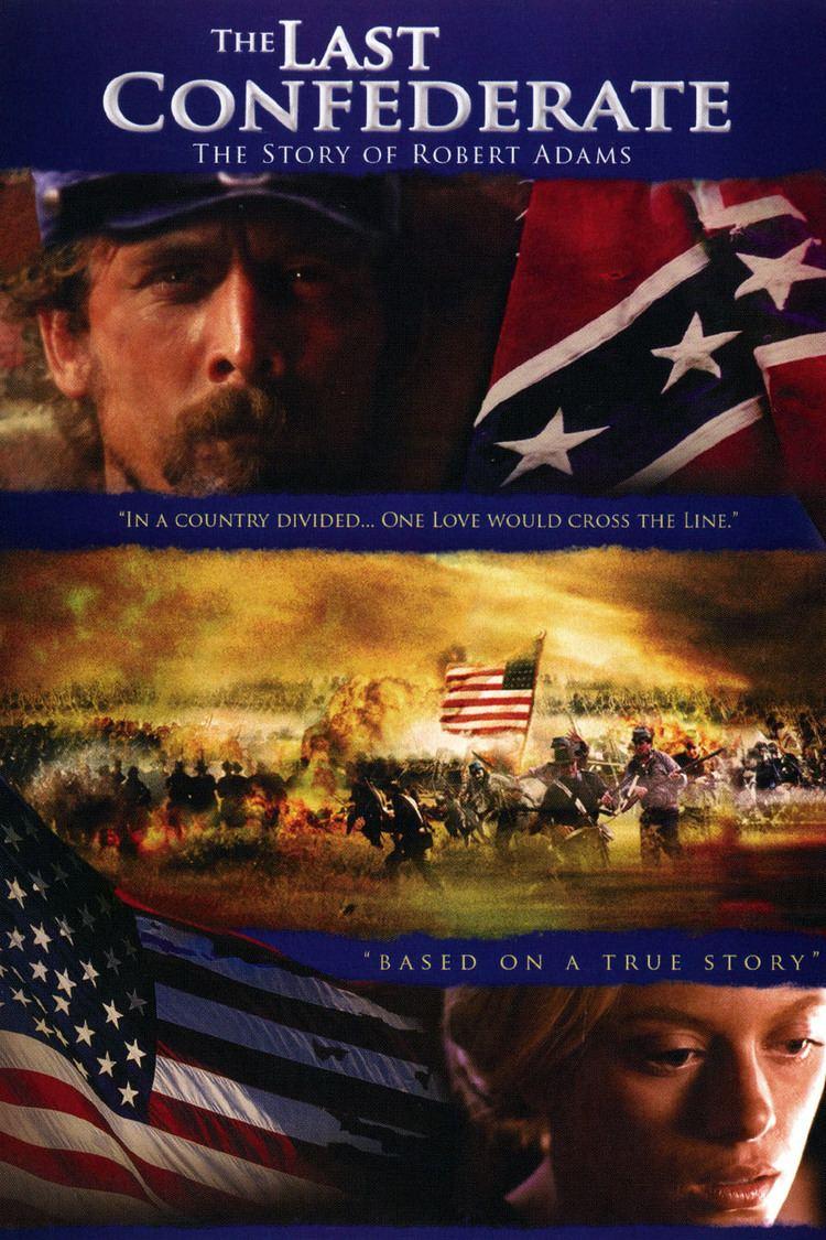 The Last Confederate: The Story of Robert Adams wwwgstaticcomtvthumbdvdboxart8672029p867202
