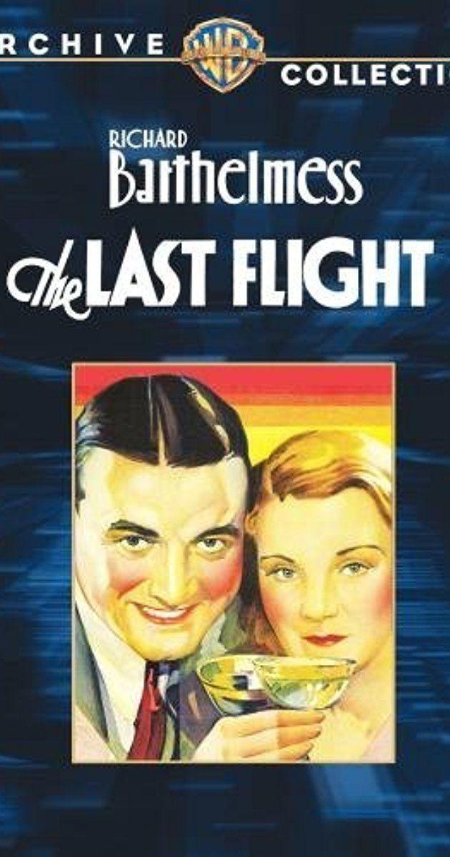 The Last Flight (1931 film) The Last Flight 1931 IMDb