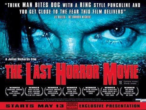 The Last Horror Movie the last horror movie official trailer 2003 YouTube