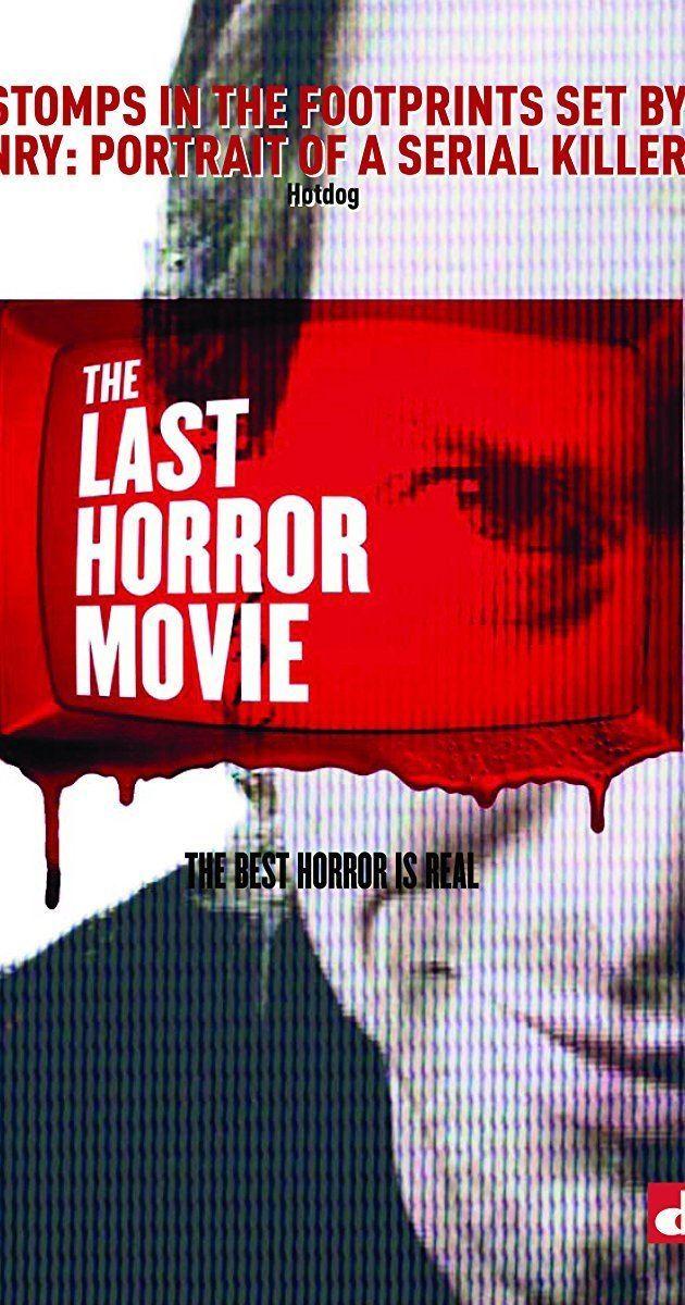The Last Horror Movie The Last Horror Movie 2003 IMDb