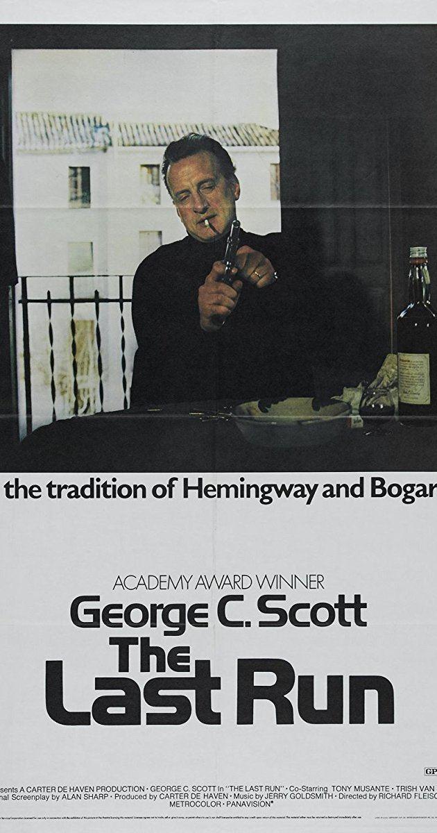 The Last Run The Last Run 1971 IMDb