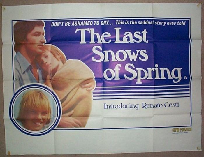 The Last Snows of Spring Last Snows Of Spring The pi aka Lultima neve di primavera