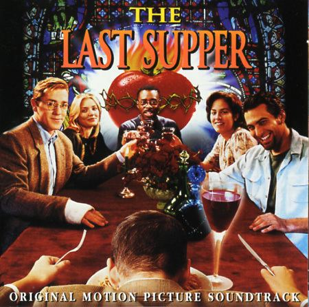 The Last Supper (1996 film) The Last Supper Soundtrack 1996 CD Sniper Reference Collection