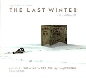 The Last Winter (2006 film) The Last Winter