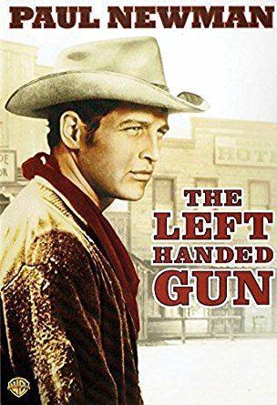 The Left Handed Gun Amazoncom The Left Handed Gun Paul Newman Lita Milan John
