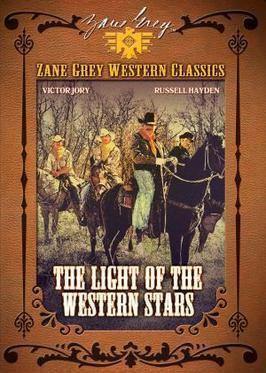 The Light of Western Stars (1940 film) The Light of Western Stars 1940 film Wikipedia