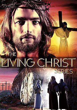 The Living Christ Series wwwchristiancinemacomcatalogimages5808living