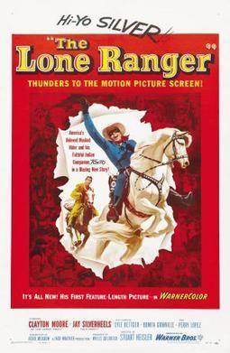 The Lone Ranger (1956 film) The Lone Ranger 1956 film Wikipedia