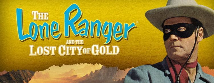 The Lone Ranger and the Lost City of Gold THE LONE RANGER AND THE LOST CITY OF GOLD TURTLEGANGNYC