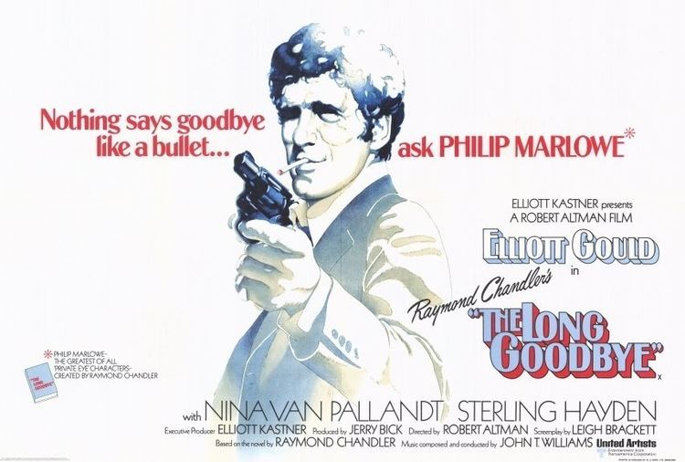 The Long Goodbye (film) 1973 Look Back Robert Altmans The Long Goodbye Blog The Film