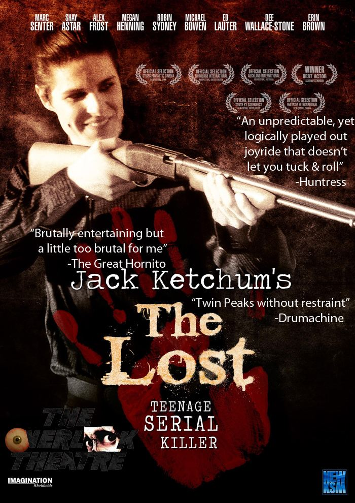 The Lost (2006 film) The Overlook Theatre Jack Ketchums The Lost