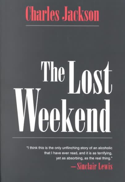 The Lost Weekend (novel) t0gstaticcomimagesqtbnANd9GcQv2iRLg7GDlkmCi3