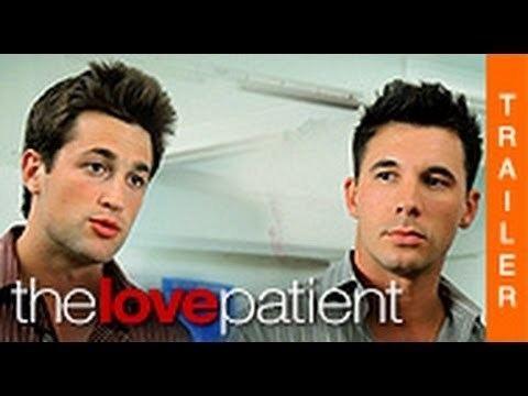The Love Patient THE LOVE PATIENT Offizieller Trailer HD YouTube