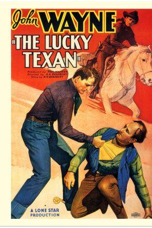 The Lucky Texan The Lucky Texan 1934 The Movie Database TMDb