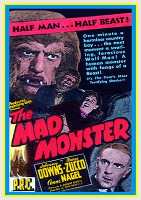 The Mad Monster THE MAD MONSTER 1942 Comic Book and Movie Reviews