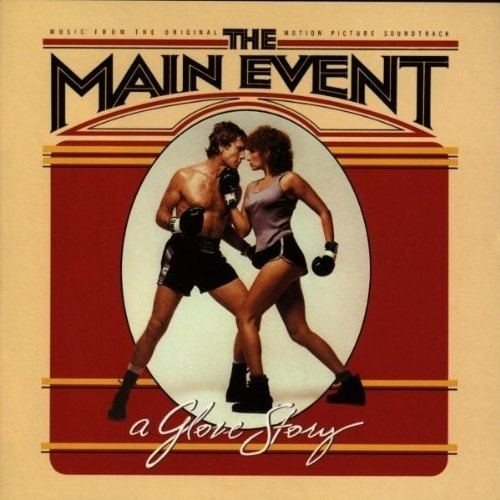 The Main Event (1979 film) The Main Event Original Soundtrack Songs Reviews Credits