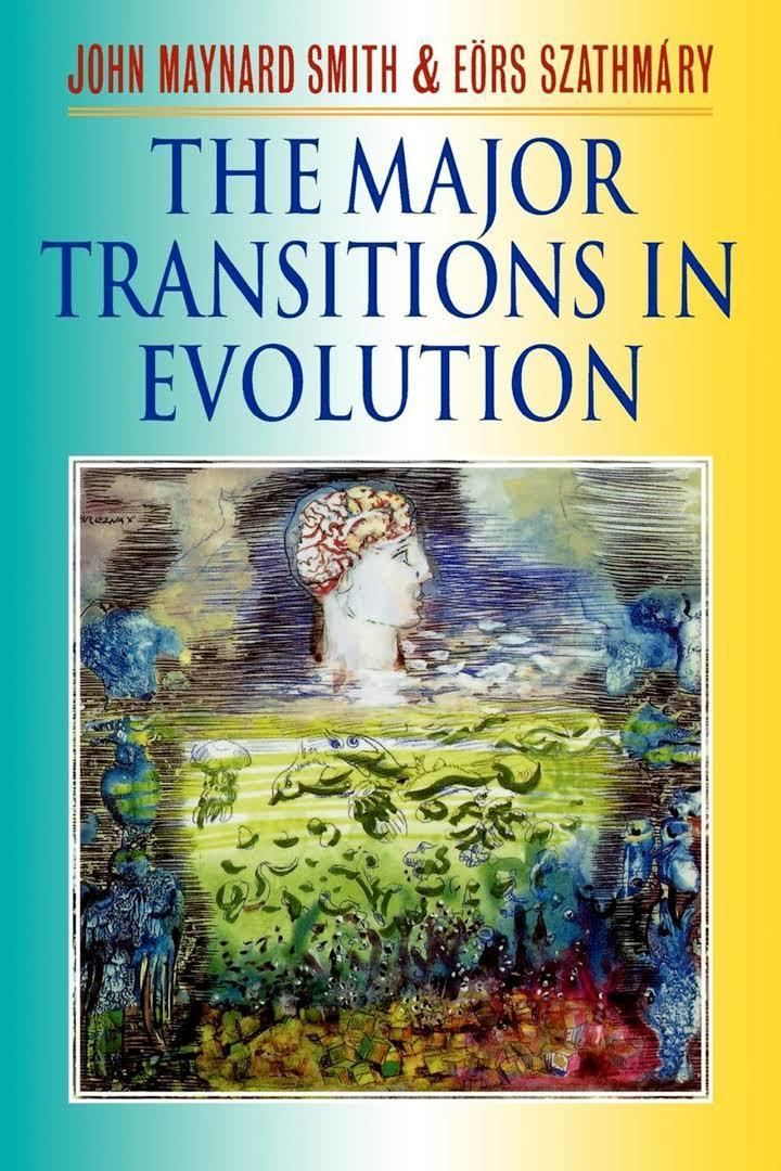 The Major Transitions in Evolution t1gstaticcomimagesqtbnANd9GcSOflFAFHSR91eepe
