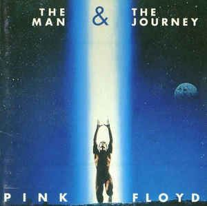 The Man and The Journey Pink Floyd The Man The Journey CD at Discogs