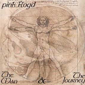 The Man and The Journey Pink Floyd The Man and the Journey