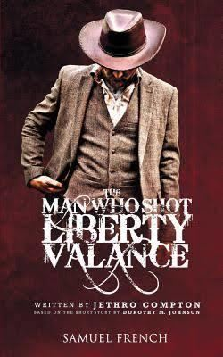 The Man Who Shot Liberty Valance (stage play) t3gstaticcomimagesqtbnANd9GcQfFpCyklHYqRRPTm