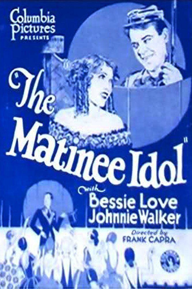 The Matinee Idol The Matinee Idol 1928