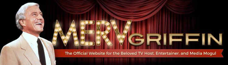 The Merv Griffin Show The Merv Griffin Show The official website of the Merv Griffin Show