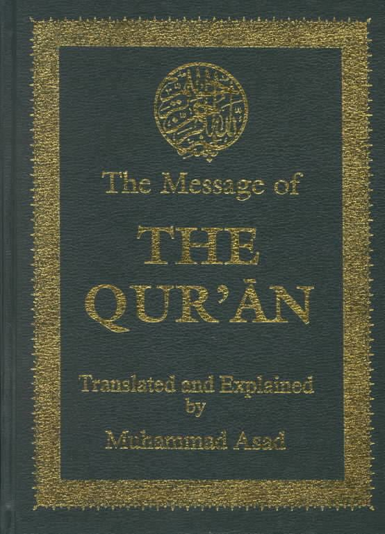 The Message of The Qur'an - Alchetron, the free social