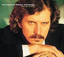 The Michael Franks Anthology: The Art of Love httpsuploadwikimediaorgwikipediaenthumbb