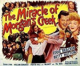The Miracle of Morgan's Creek The Miracle of Morgans Creek Wikipedia