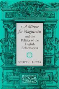 The Mirror for Magistrates wwwumasseduumpresssitesdefaultfilesstylesc