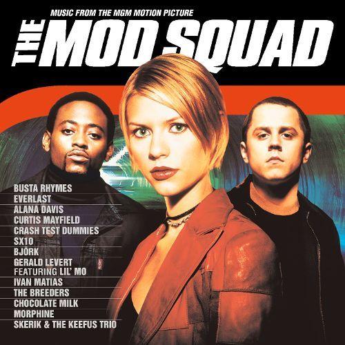 The Mod Squad (film) The Mod Squad Original Soundtrack Songs Reviews Credits AllMusic