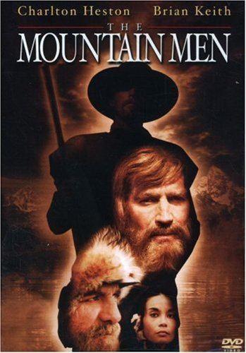 The Mountain Men Amazoncom The Mountain Men Charlton Heston Brian Keith Victoria