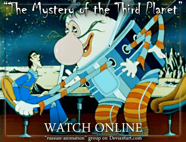 The Mystery of the Third Planet THE MYSTERY OF THE THIRD PLANET Watch online by rnjnj on DeviantArt