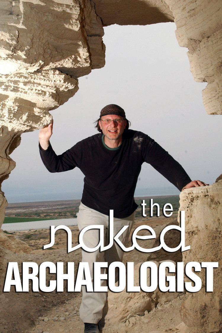 History international naked archeologist