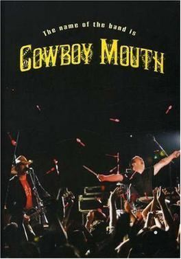 The Name of the Band Is Cowboy Mouth movie poster