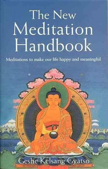 The New Meditation Handbook t2gstaticcomimagesqtbnANd9GcSEUj4aH13s1ZnE30