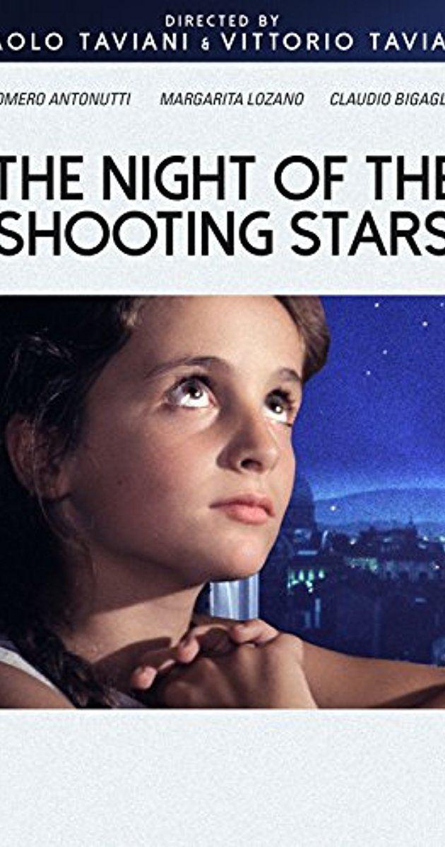 The Night of the Shooting Stars The Night of the Shooting Stars 1982 IMDb