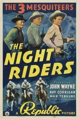 The Night Riders (1916 film) The Night Riders 1939 film Wikipedia
