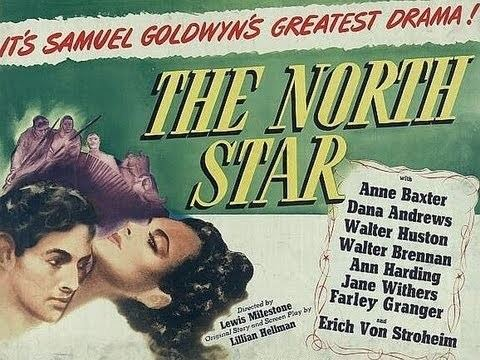 The North Star (1943 film) The North Star 1943