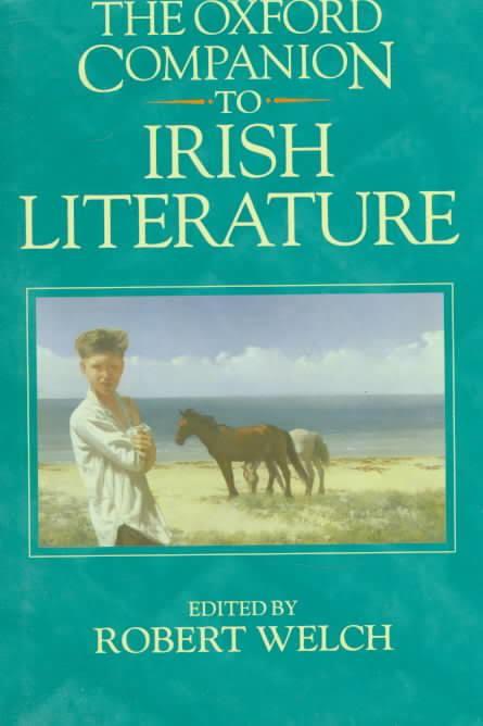 The Oxford Companion to Irish Literature t1gstaticcomimagesqtbnANd9GcTbVC9tC0Kle1Jg