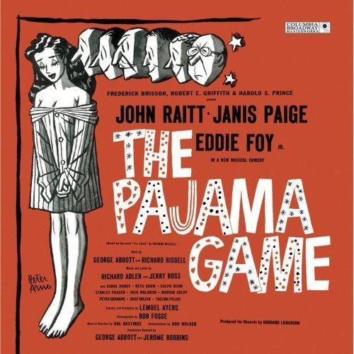 The Pajama Game Richard Adler Jerry Ross John Raitt Janis Paige The Pajama Game