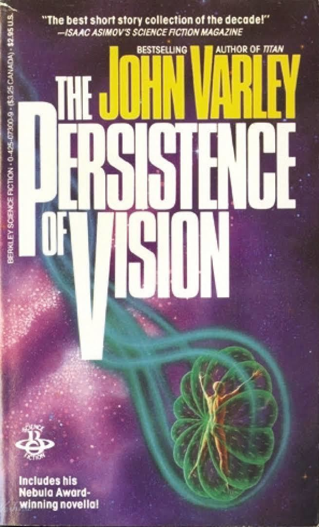 The Persistence of Vision (collection) t0gstaticcomimagesqtbnANd9GcSdMq3O5jOYtXFrz7